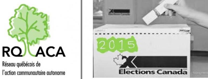 RQ-ACA et élections fédérales 2015