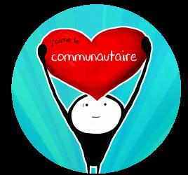 J'aime le communautaire!