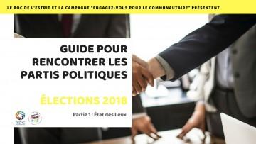 GUIDE POUR RENCONTRER LES PARTIS POLITIQUES ÉLECTIONS 2018