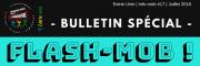 Voici le plus récent bulletin spécial *FLASH-MOB*!
