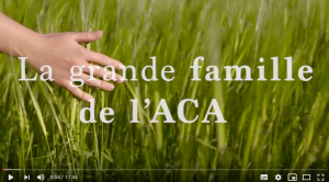 Le documentaire : La Grande Famille de l'ACA